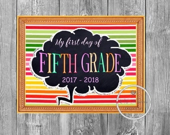First Day of Fifth Grade, Printable First Day, School Sign, Back To School Sign, First Day of School Chalkboard Sign, Fifth Grade Sign