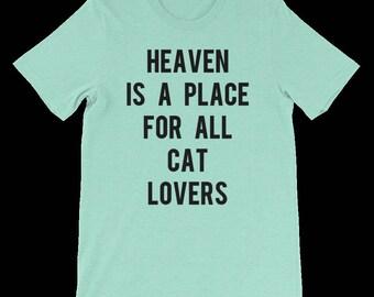 Heaven Is For Cat Lovers Unisex Shirt, Men Shirt, Women Shirt, Funny Gift, Christmas Gift, Birthday Gift, Cat Gift, Friend Gift