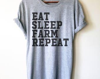 Eat Sleep Farm Repeat Unisex Shirt - | Farm shirt | Country Shirt | Farm Wife | Farmer shirt | Farm Life | Farming shirt | Farm girl