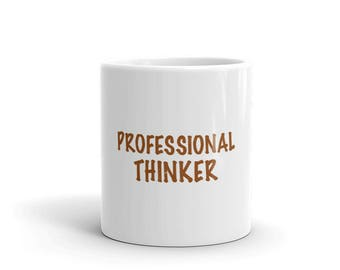 Professional Thinker Mug