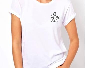 hey girl, women shirt, women tee, unisex shirt, unisex tee, women fashion, fashion top, fashion tshirt, workout shirt, cute women shirt