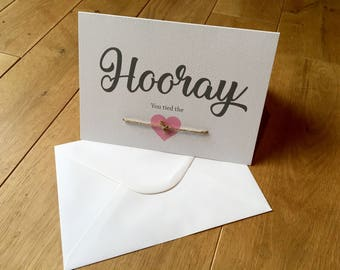 Hooray, Hooray you tied the knot, congratulations card, handmade knot card, handmade card, Wedding cards, congrats wedding cards, married