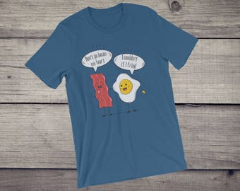Don't go bacon my heart T-Shirt, bacon and eggs, friendship gift, engagement gift,couple t-shirt, bacon lover t-shirt, Short-Sleeve Unisex