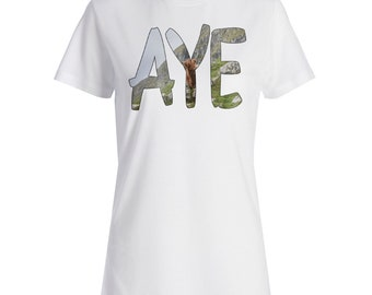Aye Aye Aye Scotland Ladies T-Shirt Tee r729f