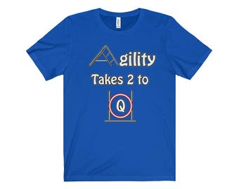 Dog Agility T Shirt  Agility Takes 2 To Q
