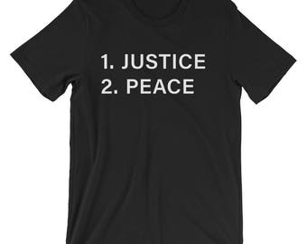 Justice Before Peace Short-Sleeve Unisex T-Shirt - White Print