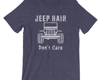 Vintage Jeep Hair Don't Care, Funny Jeep Lover Off Road Shirt for Jeep Owners, Jeep Clothing, Jeep Tshirt, Jeep Tee Active