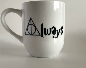Always Mug, Harry Potter Mug, Coffee Mugs, Custom Coffee Mug, Funny Coffee Mugs, Cool Coffee Mugs, Unique Coffee Mugs, Coffee Mug