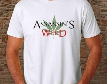 Assassin's Creed Funny T Shirt / Stoner Gift Funny T-Shirt / Assassins Creed Funny Shirt /Weed Shirt / Best Stoner Gifts / Stoner Gift Ideas