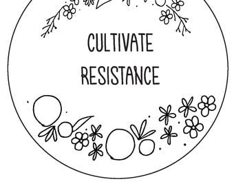 Cultivate Resistance // beginner hand embroidery pattern // feminist embroidery pattern
