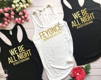 We be all night, bride shirt, bridesmaid shirts, bachelorette tanks, fey once shirt, Women's Clothing, Clothing, Bachelorette party tank b29