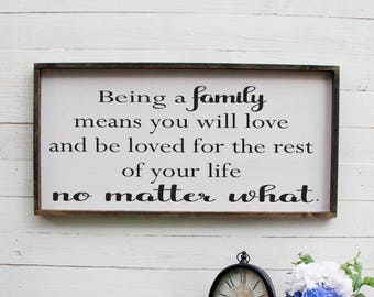 Being A Family Means You Will Love And Be Loved For The Rest Of Your Life No Matter What Entryway Decor Farmhouse Decor Foyer Rustic