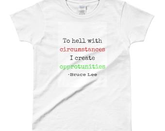 Ladies' T-shirt Inspirational Quote