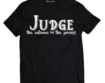 Men's Black T-shirt with empowering quote (Judge)