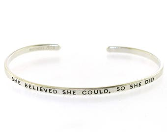 She Believed She Could, So She Did bracelet, thin stackable sterling silver cuff, , hand stamped by Kathryn Riechert