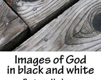 Images of God (in black and white)