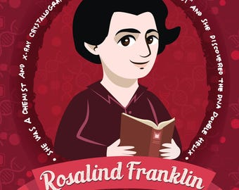 Rosalind Franklin illustration, Illustrated poster women of science - Chemist and scientist, she discovered DNA double helix