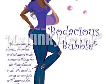 Bodacious Bubble- African American Art Black Woman Natural Hair Art Black Art Print