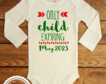 Christmas Pregnancy Announcement- Long Sleeve- Only Child Expiring Soon- Big Sister or Big Brother Shirt- Sibling shirt toddler infant- #038