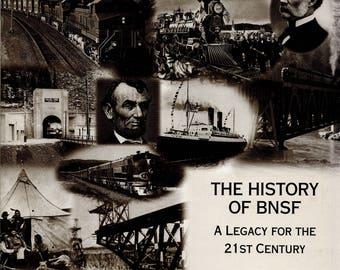History of the BNSF - Burlington Northern Santa Fe Railway