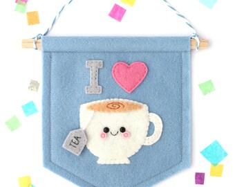 I Heart Tea Blue Banner, Felt Flag, Tea Gift, Cute Bedroom Decor
