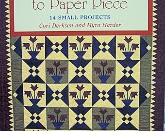 Traditional Quilts to Paper Piece-new book-quilting book