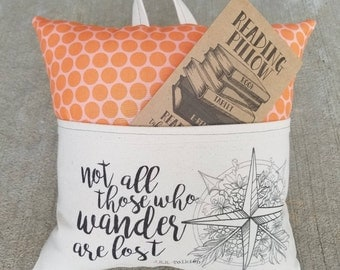 Reading Pillow-Tolkien, Not all those who wander- Book Pillow, Travel Pillow
