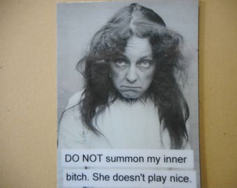 Vintage photo magnet Do not summon my inner bitch. She doesn't play nice Victorian era photo magnet