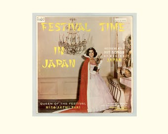 1960 Los Angeles Nisei Week Queen Akemi Tani, Festival Time in Japan Instrumental Music Recorded in Tokyo, Vintage 49th State Hawaii Record