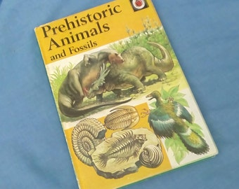 Vintage Ladybird Book - Prehistoric Animals and Fossils - Series 651 - Tally 350 - 1st Edition - Matt Covers - A Natural History Book