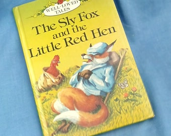 The Sly Fox and the Little Red Hen - Vintage Ladybird Book - Series 606D Well-Loved Tales Grade 1 1985 - Glossy Covers