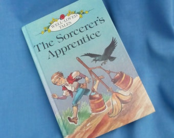The Sorcerer's Apprentice - Vintage Ladybird Book Series 606D Well-Loved Tales Grade 3 - 75p - 1st Edition 1982 - Glossy Covers