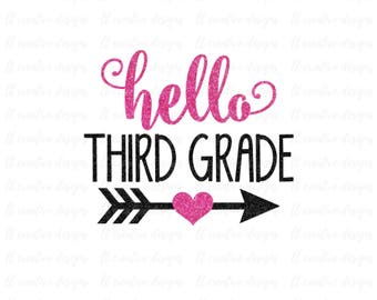 Hello Third Grade SVG, School SVG, SVG Files, Silhouette Files, Cricut Files, Back To School Cutting Files