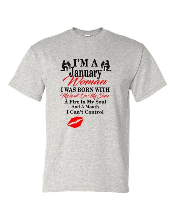 I'm a January Woman shirt, Jan aquarius birthday shirt, Born in January shirt, Funny birthday shirt, LOL birthday shirt
