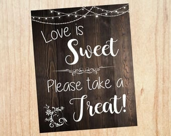Love is Sweet Please Take a Treat Favors sign. PRINTABLE wedding favors sign. rustic wedding sign. digital instant download. edible favors.