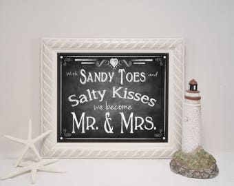 Beach Wedding Sign | PRINTED Wedding, Chalkboard Wedding Signs, Sandy Toes, Salty Kisses, Mr Mrs Wedding Sign, Beach Theme Wedding Decor