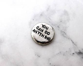 You Can Do Anything Pocket Pebble | Pewter Worry Stone, Pocket Token, Inspirational Gifts, Motivation for Mom, Small Grad Present