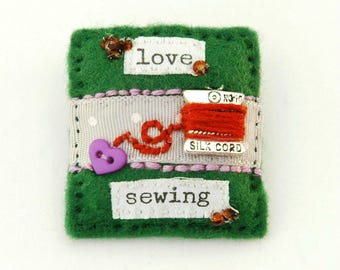 sewing brooch, gifts for sewers, quirky jewellery, birthday gift, love to sew, love sewing, gift for crafter, statement brooch, seamstress