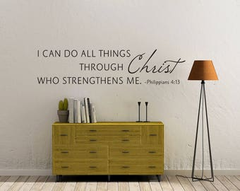 """Vinyl Wall Decal """"I can do all things through Christ who strengthens me. Philippians 4:13"""""""