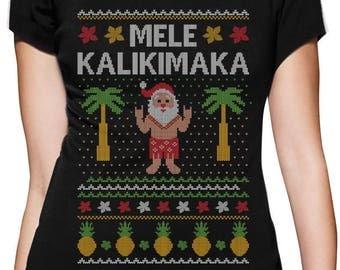 Mele Kalikimaka Hawaiian Santa Ugly Christmas Women T-Shirt