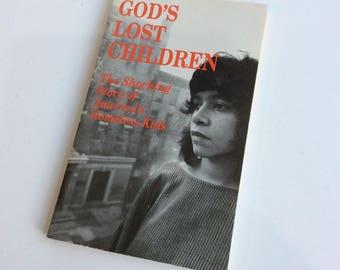 Vintage Book, God's Lost Children