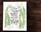 He Who Began watercolor 8x10 canvas - | Philippians 1:6 Succulent art, Bible verse, watercolor plant, ready to hang