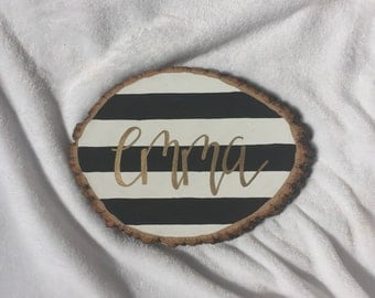 Custom name wood slice