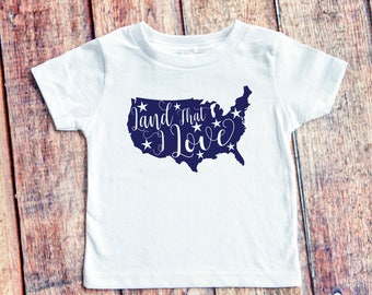 Land That I Love Kid's Shirt - 4th of July - Independence Day - Patriotic USA T-Shirt