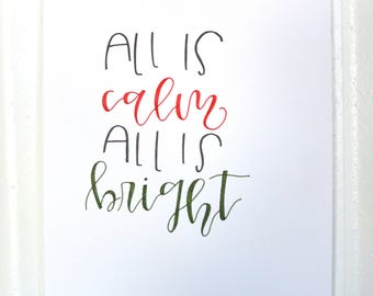 All Is Calm All Is Bright Handwritten Sign