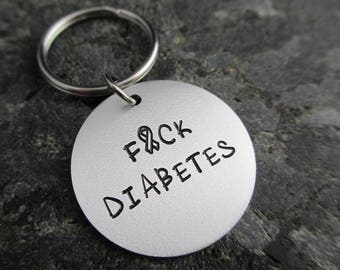 F*CK DIABETES - Hand Stamped Keychain - Diabetes Keychain - Diabetes Support - Diabetes accessory