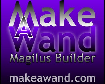 MakeAWand: Magilus Builder