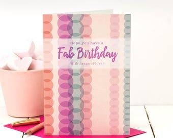 Birthday Card; Birthday Card For Her; Fab Birthday; Pink Birthday Card; Birthday Card For Mum; GC443