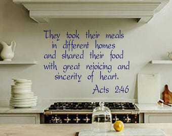 They took their meals... Acts 2:46, wall decal, wall art, kitchen decor, scriptures