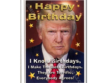 Birthday Card, Funny Birthday Card, Donald Trump, Trump Birthday Card, Trump Birthday Gift, Greeting Card, Holiday Card, For Him, For Her